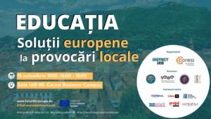 """Asociația District Hub și Coresi Business Campus organizează primul eveniment în cadrul Conferinței privind Viitorul Europei de la Brașov – """"Educația: Soluții europene la provocări locale"""""""